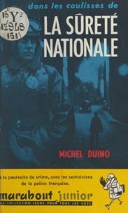 Michel Duino et Dino Attanasio - Dans les coulisses de la Sûreté nationale.