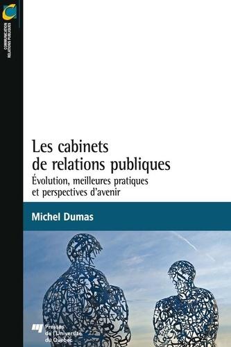 Les cabinets de relations publiques. Évolution, meilleures pratiques et perspectives d'avenir