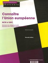 Michel Dumoulin - Connaître l'Union européenne - QCM et QRC concours catégories A et B.