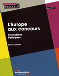 Michel Dumoulin - L'Europe aux concours.