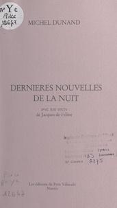 Michel Dunand et Jacques de Féline - .