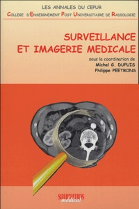 Michel Dupuis et Philippe Peetrons - Surveillance et imagerie médicale.