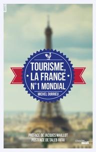 Tourisme, la France N° 1 mondial.pdf