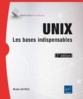 Michel Dutreix - Unix - Les bases indispensables (avec exercices pratiques et corrigés).