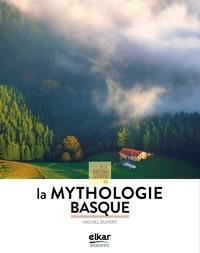 Michel Duvert - A la découverte de la mythologie basque.