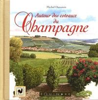 Michel Duvoisin - Autour des coteaux du champagne.