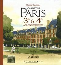 Michel Duvoisin - Carnet de Paris 3e & 4e arrondissements - Les Iles & le Marais.