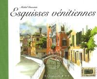 Michel Duvoisin - Esquisses vénitiennes.