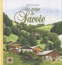 Michel Duvoisin - Les pays de Savoie.
