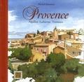 Michel Duvoisin - Provence - Alpilles, Luberon, Ventoux.