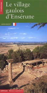 Michel-Edouard Bellet - Le village gaulois d'Ensérune.