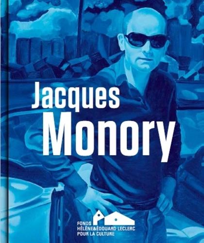 Michel-Edouard Leclerc - Jacques Monory.