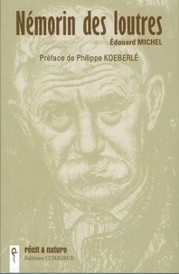 Michel Edouard - Némorin des loutres.