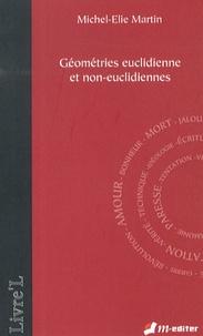 Michel-Elie Martin - Géométries euclidienne et non-euclidiennes.