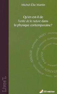 Michel-Elie Martin - Qu'en est-il de l'unité de la nature dans la physique contemporaine ?.