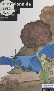 Michel Ellenberger et  Musée national des techniques - Les avions de Clément Ader.