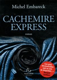 Michel Embareck - Cachemire express.