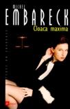 Michel Embareck - Cloaca maxima.
