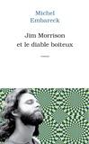 Michel Embareck - Jim Morrison et le diable boiteux.