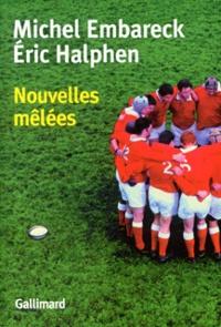 Michel Embareck et Eric Halphen - Nouvelles mêlées.