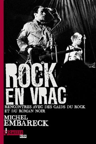 Rock en vrac. Rencontre avec des caïds du rock et du roman noir