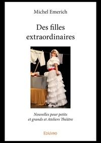 Manuel anglais téléchargement gratuit pdf Des filles extraordinaires  en francais par Michel Emerich