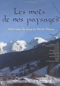 Michel Emerich - Les mots de nos paysages - 2692 noms de lieux en Val de Thônes.