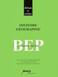 Michel Engloo et Antoine Vilvandré - Histoire et géographie en classes de BEP.