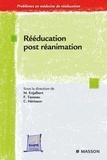 Michel Enjalbert et François Tasseau - Réeducation post-réanimation.