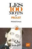Michel Erman - Les 100 mots de Proust.