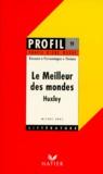 """Michel Erre - """"Le Meilleur des mondes"""", Huxley - Analyse critique."""
