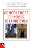 Michel Espagne et Guangyao Jin - Conférences chinoises de la rue d'Ulm.