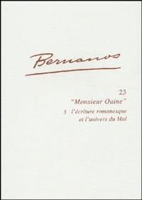 """Michel Estève - Bernanos, """"Monsieur Ouine"""" - Volume 3, L'écriture romanesque et l'univers du Mal."""