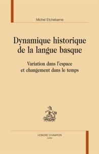 Dynamique historique de la langue basque - Variation dans lespace et changement dans le temps.pdf