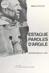 Michel Etiévent et Gilbert Allio - Estaque, paroles d'argile - Portrait à plusieurs voix.