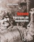 Michel Etiévent - Savoie - Portraits de mémoires.