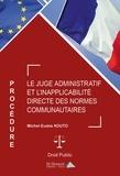 Michel-Eudes Kouto - Le juge administratif et l'inapplicabilité directe des normes communautaires.