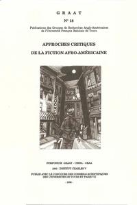 Michel Fabre et Claude Julien - Approches critiques de la fiction afro-américaine.