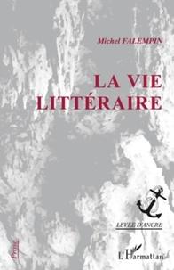 Michel Falempin - La vie litteraire.