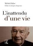 Michel Falise - L'inattendu d'une vie.