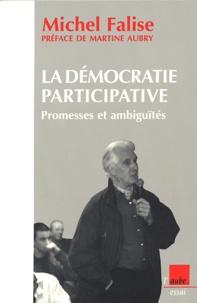 Michel Falise - La démocratie participative - Promesses et ambiguïtés.