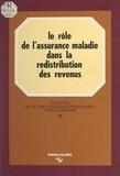 Michel Falise et Jean-Claude Sailly - Le rôle de l'assurance maladie dans la redistribution des revenus.