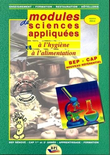 Modules de sciences appliquées à l'hygiène et à l'alimentation BEP-CAP nouveau référentiel. Version élève
