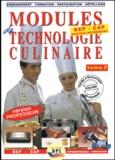 Michel Faraguna et Michel Muschert - Modules de technologie culinaire BEP/CAP - Tome 2, Livre du professeur.