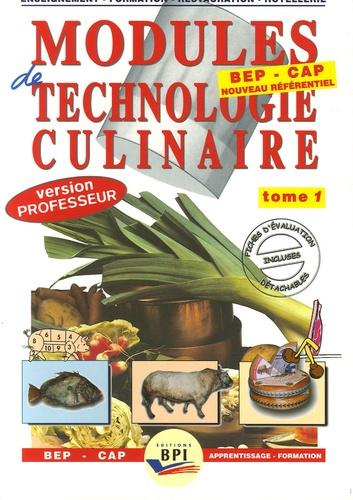 Michel Faraguna et Michel Muschert - Modules de technologie culinaire BEP-CAP - Tome 1 version professeur.