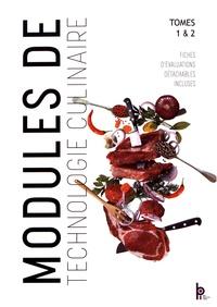 Michel Faraguna et Michel Muschert - Modules de technologie culinaire - Tomes 1 & 2.