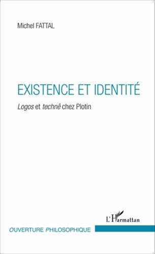 Existence et identité. Logos et technê chez Plotin
