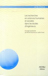 Michel Faucheux et Joëlle Forest - Les recherches en sciences humaines et sociales dans les écoles d'ingénieurs.