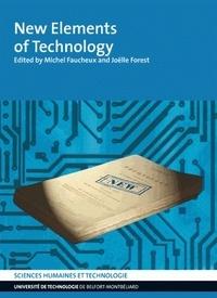 Michel Faucheux et Joëlle Forest - New Elements of Technology.