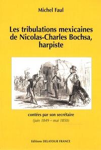 Blackclover.fr Les tribulations mexicaines de Nicolas-Charles Bochsa, harpiste - Contées par son secrétaire (juin 1849 - mai 1850) Image